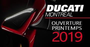 ducati montreal ouverture printemps 2019